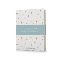 Eine Woche voller Glück - Das Tagebuch für Kinder, das glücklich macht (mint)