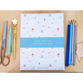 Eine Woche voller Glück - Das Tagebuch für Kinder, das glücklich macht (blau)