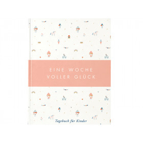 Eine Woche voller Glück - Das Tagebuch für Kinder, das glücklich macht (rosa)