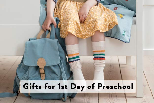Gifts for 1st day of preschool